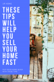 sell your home fast with these tips!
